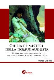 Giulia e i misteri della Domus Augusta