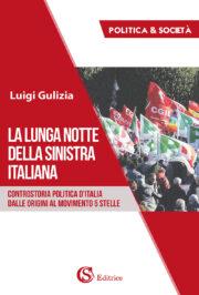 La lunga notte della sinistra italiana