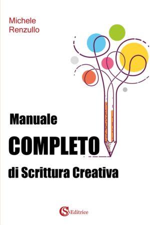 Manuale completo di scrittura creativa